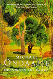 Running in the Family by Michael Ondaatje image