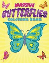 Massive Butterflies Coloring Book by Bowe Packer