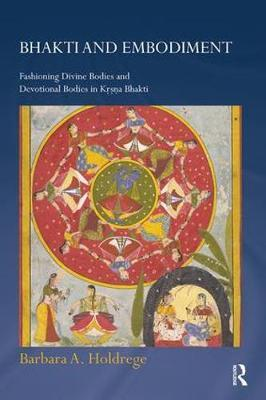 Bhakti and Embodiment by Barbara A. Holdrege image
