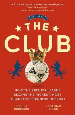 The Club by Jonathan Clegg