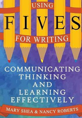 Using FIVES for Writing by Mary Shea