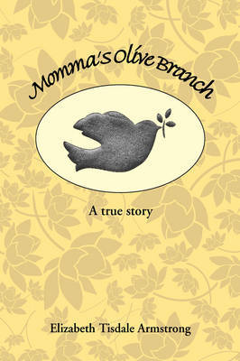 Momma's Olive Branch by Elizabeth Tisdale Armstrong image