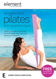 Element: Accelerated Pilates with Resistance Band on DVD