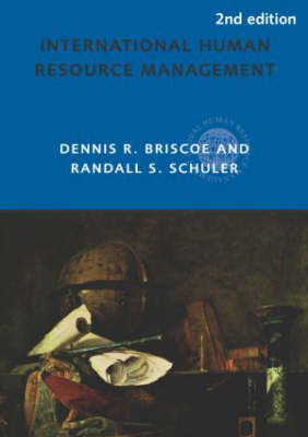 International Human Resource Management by Dennis R. Briscoe
