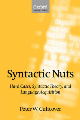 Syntactic Nuts by Peter W Culicover