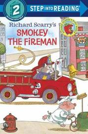 Richard Scarry's Smokey The Fireman Step Into Reading Lvl 2 by Richard Scarry