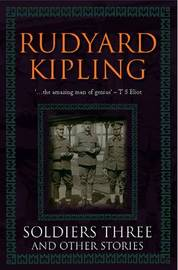 Soldiers Three and Other Stories by Rudyard Kipling image