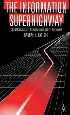The Information Superhighway by Randall L. Carlson image