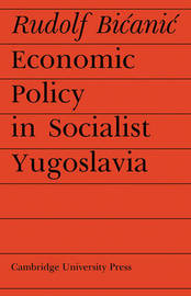 Cambridge Russian, Soviet and Post-Soviet Studies: Series Number 14 by Rudolf Bicanic