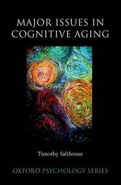 Major Issues in Cognitive Aging by Timothy A Salthouse image