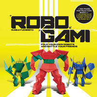 Robogami Kit by Muneji Fuchimoto
