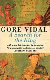 A Search For The King by Gore Vidal image