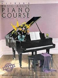 Alfred's Basic Adult Piano Course: Level 1 by Willard Palmer