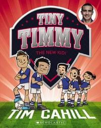 Tiny Timmy #7: New Kid! by Cahill,Tim