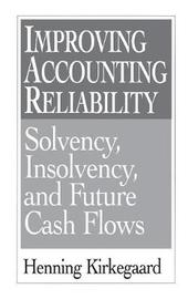 Improving Accounting Reliability by Henning Kirkegaard