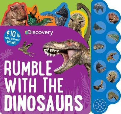 Discovery Rumble with the Dinosaurs by Parragon Books Ltd