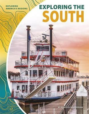 Exploring the South by Rebecca Stanborough image