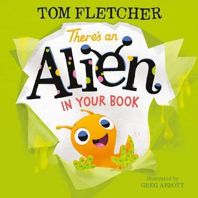 There's an Alien in Your Book by Tom Fletcher image