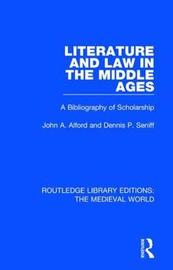 Literature and Law in the Middle Ages by John A. Alford