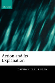 Action and its Explanation by David-Hillel Ruben image