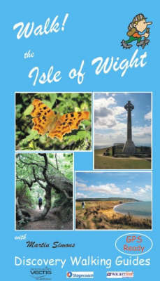 Walk! the Isle of Wight by Martin Simons