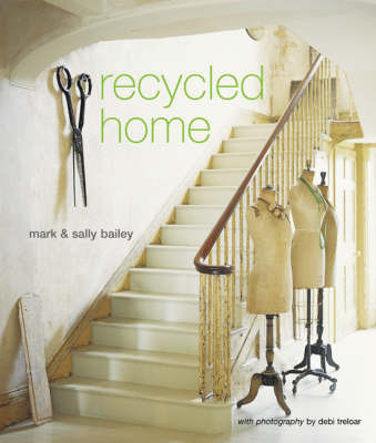 Recycled Home by Mark Bailey