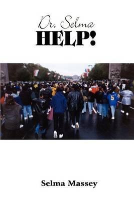 Dr. Selma Help! by Selma Massey
