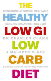 The Healthy Low GI Low Carb Diet by Charles Clark image