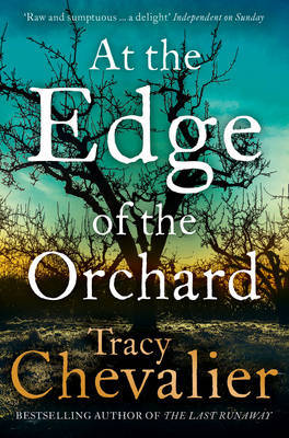 At the Edge of the Orchard by Tracy Chevalier image