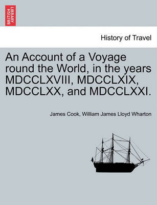 An Account of a Voyage Round the World, in the Years MDCCLXVIII, MDCCLXIX, MDCCLXX, and MDCCLXXI. by Cook image