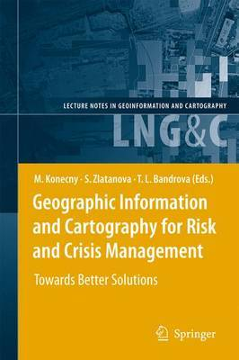 Geographic Information and Cartography for Risk and Crisis Management