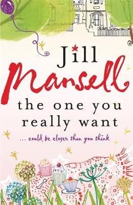 The One You Really Want by Jill Mansell image