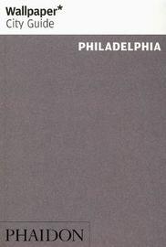 Wallpaper* City Guide Philadelphia by Wallpaper* image
