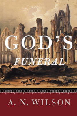 God's Funeral by A.N. Wilson image