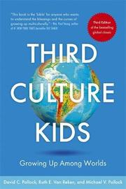 Third Culture Kids by David C Pollock