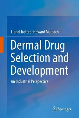 Dermal Drug Selection and Development by Howard Maibach image
