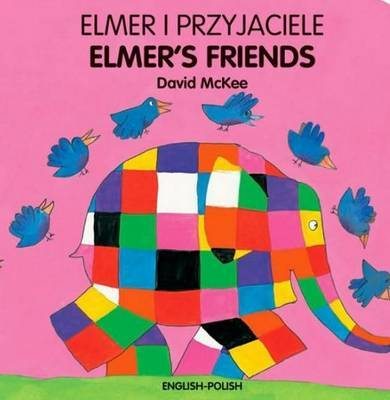 Elmer's Friends by David McKee