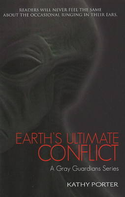 Earth's Ultimate Conflict by Kathy Porter image