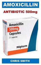 Antibiotic 500mg by Chris Smith