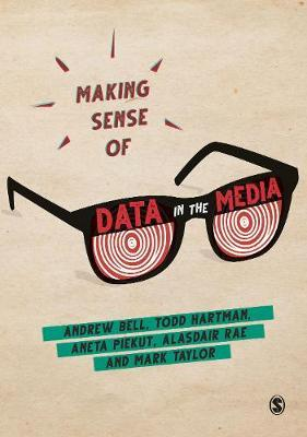 Making Sense of Data in the Media by Andrew Bell