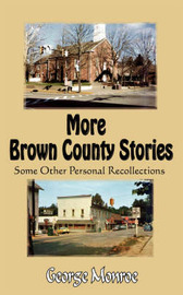 More Brown County Stories by George Monroe image