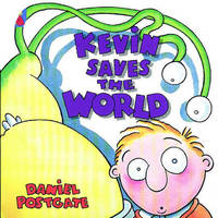 Kevin Saves the World by Daniel Postgate image