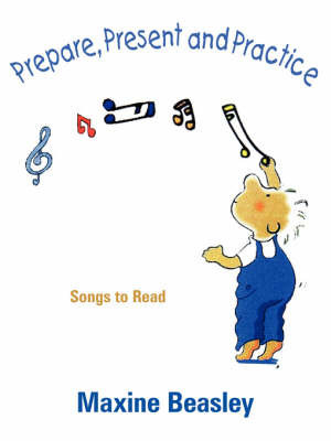 Prepare, Present, and Practice by Maxine Beasley