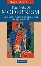 The Nets of Modernism by Maud Ellmann