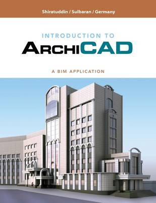 Building Information Modeling for Construction Using Archicad by Mohd Shiratuddin image