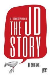 The JD Story by Zhigang R. Li