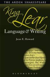 King Lear: Language and Writing by Jean E Howard