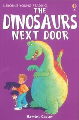 The Dinosaurs Next Door by Harriet Castor image