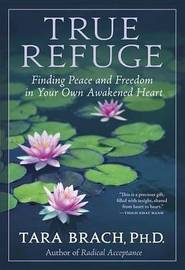 True Refuge by Tara Brach