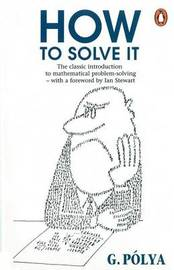 How to Solve it by George Polya image